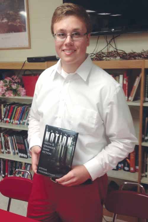 "Poca student Josh Higginbotham just launched his second published book, ""Fading Notion, Truth is Stranger than Fiction."""